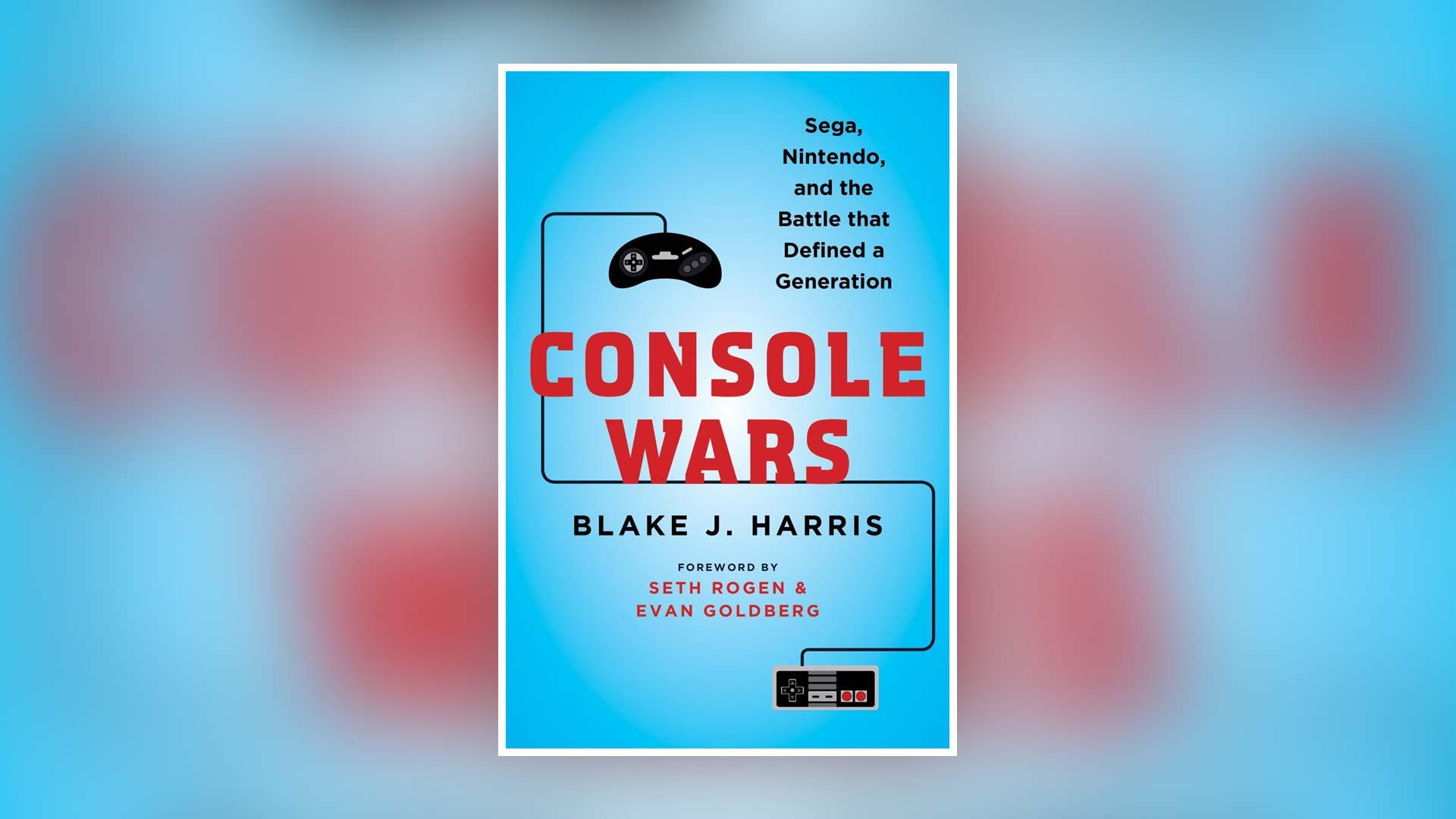 Console Wars - Blake J. Harris   Pixel Vault